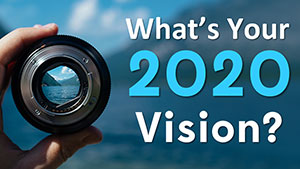 What's Your 2020 Vision Webinar graphic